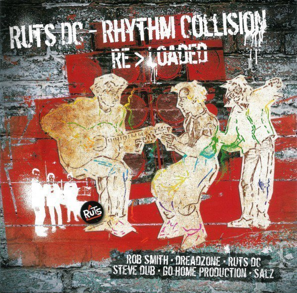 The Ruts Dc - Rhythm Collision Re>Loaded