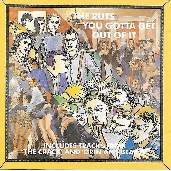 The Ruts - You Gotta Get Out Of It