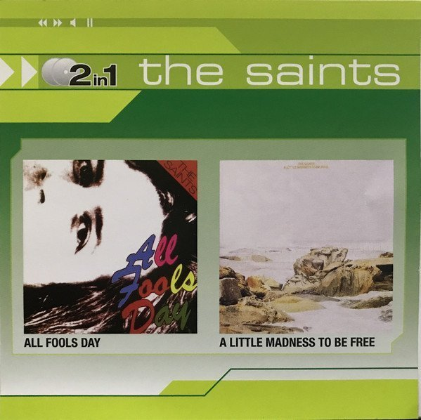 The Saints - All Fools Day / A Little Madness To Be Free