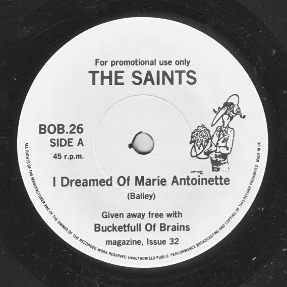The Saints - I Dreamed Of Marie Antoinette / Croppies Lie Down