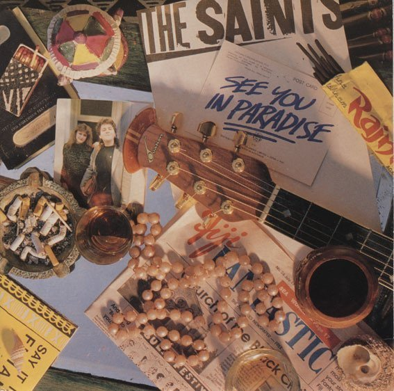 The Saints - See You In Paradise