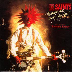 The Saints - The Music Goes Round My Head