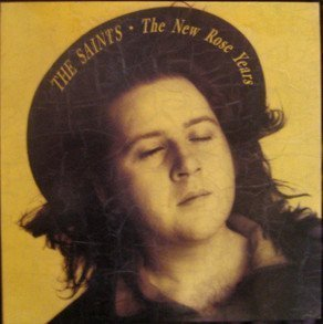 The Saints - The New Rose Years