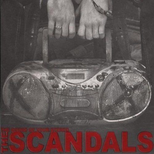 The Scandals - The Sound Of Your Stereo