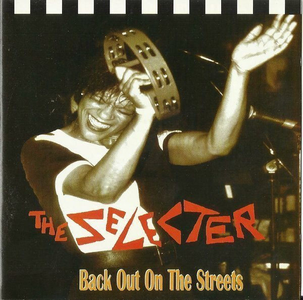 The Selecter - Back Out On The Streets