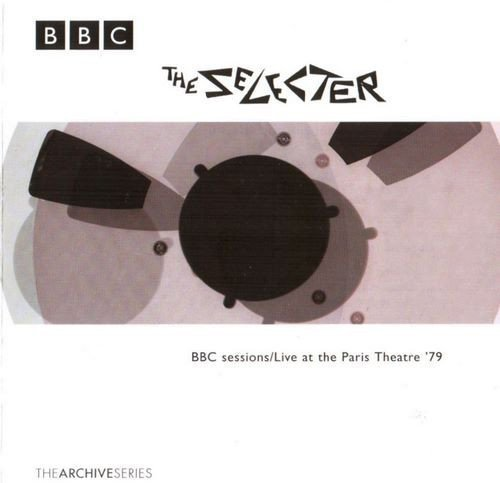 The Selecter - BBC Sessions / Live At The Paris Theatre