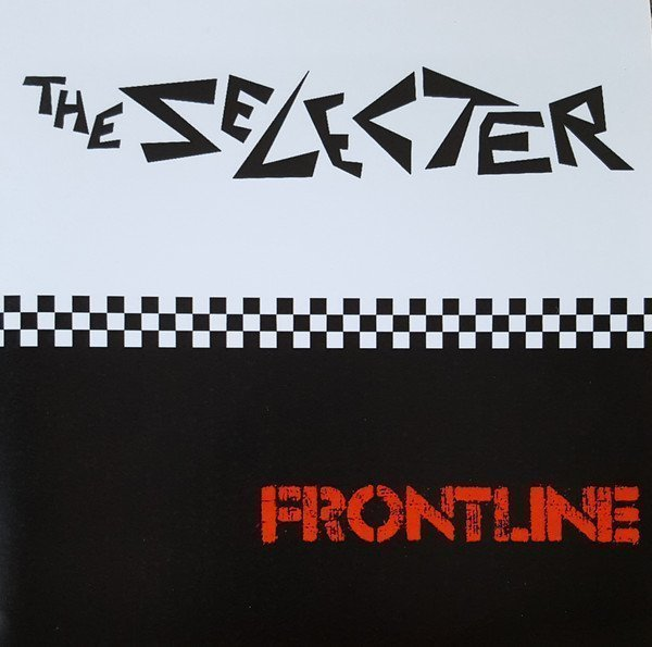The Selecter - Frontline
