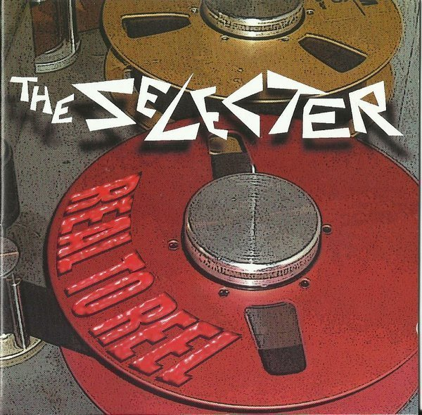 The Selecter - Real To Reel