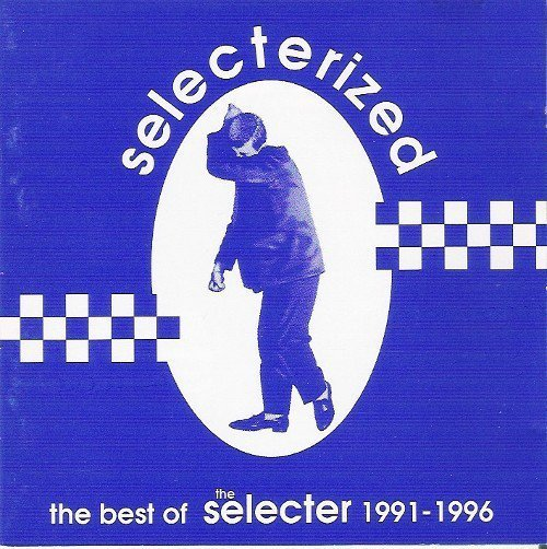 The Selecter - Selecterized - The Best Of The Selecter 1991-1996