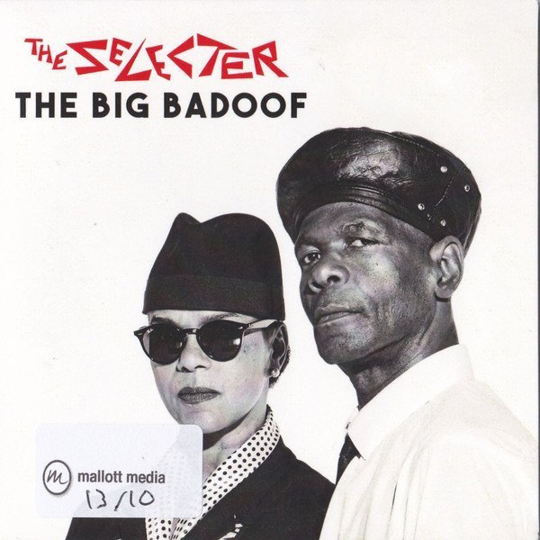The Selecter - The Big Badoof