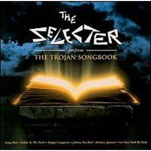 The Selecter - The Selecter Perform The Trojan Songbook