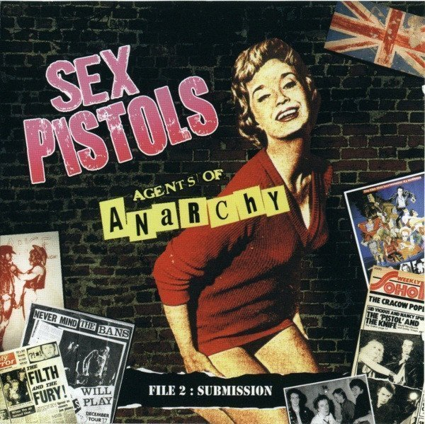 The Sex Pistols - Agents Of Anarchy - File 2: Submission - Disc Two