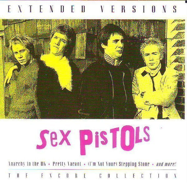 The Sex Pistols - Extended Versions - The Encore Collection