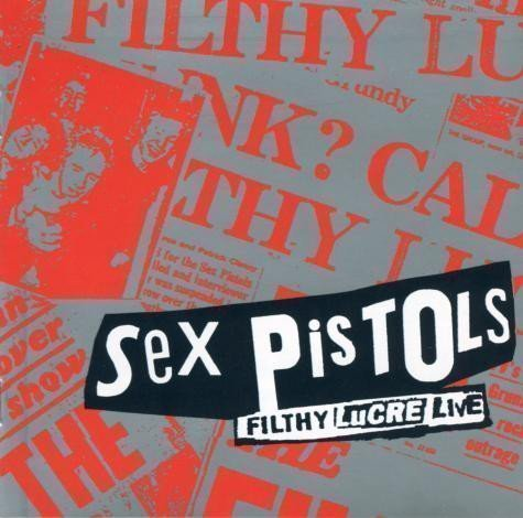 The Sex Pistols - Filthy Lucre Live
