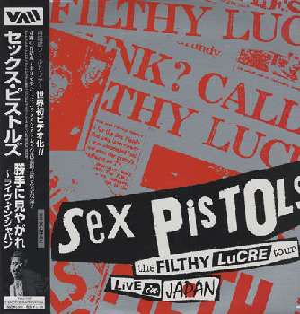The Sex Pistols - Filthy Lucre Tour Live In Japan
