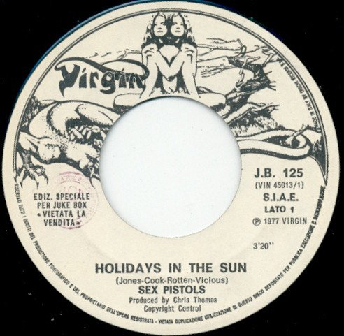 The Sex Pistols - Holidays In The Sun / Dancing The Night Away
