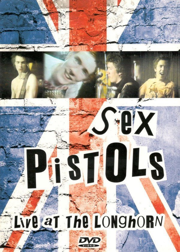 The Sex Pistols - Live At The Longhorn
