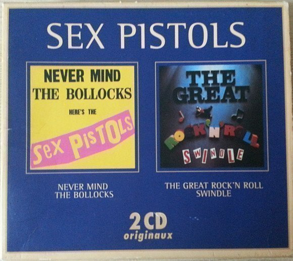 The Sex Pistols - Never Mind The Bollocks / The Great Rock N Roll Swindle