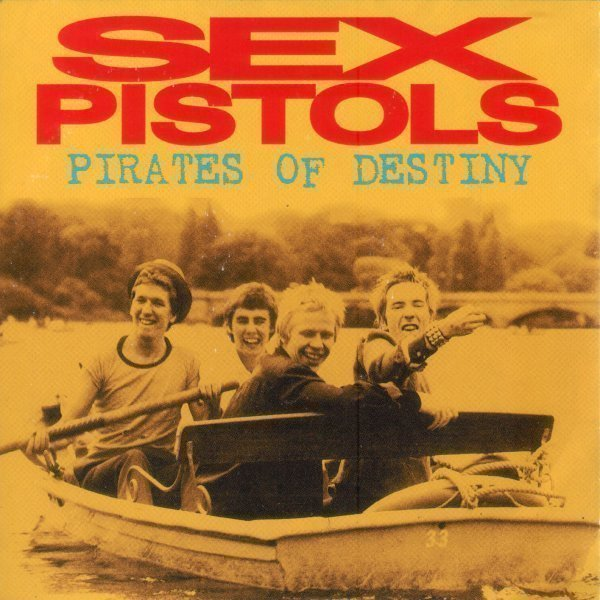 The Sex Pistols - Pirates Of Destiny