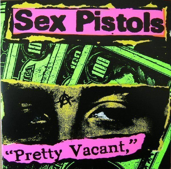 The Sex Pistols - Pretty Vacant / Disorder / You Bug Me