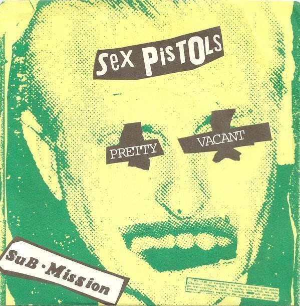 The Sex Pistols - Pretty Vacant / Sub • Mission
