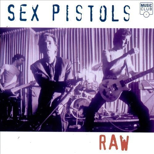 The Sex Pistols - Raw