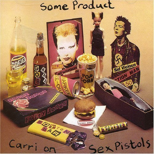The Sex Pistols - Some Product - Carri On Sex Pistols