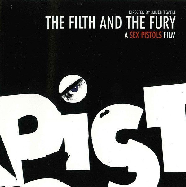 The Sex Pistols - The Filth And The Fury - A Sex Pistols Film