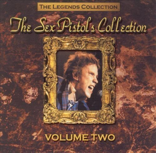 The Sex Pistols - The Legends Collections: The Sex Pistols Collection Volume Two