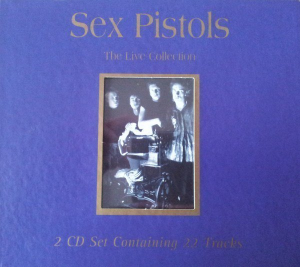 The Sex Pistols - The Live Collection