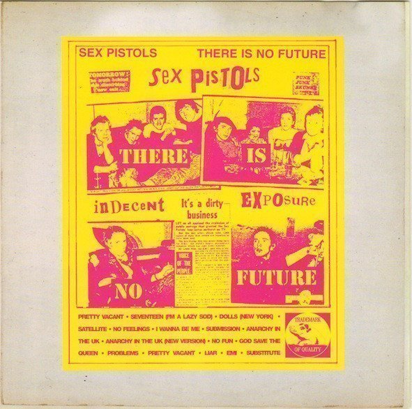 The Sex Pistols - There Is No Future