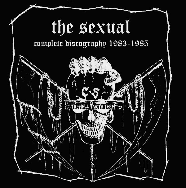 The Sexual - Complete Discography 1983-1985