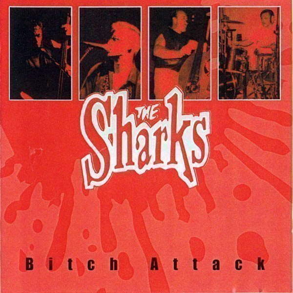 The Sharks - Bitch Attack