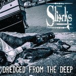 The Sharks - Dredged From The Deep