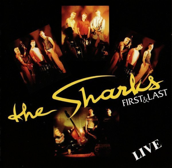 The Sharks - First & Last Live