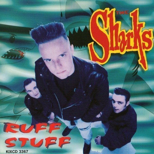 The Sharks - Ruff Stuff
