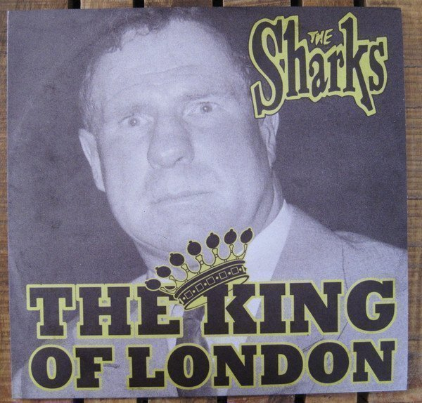 The Sharks - The King Of London