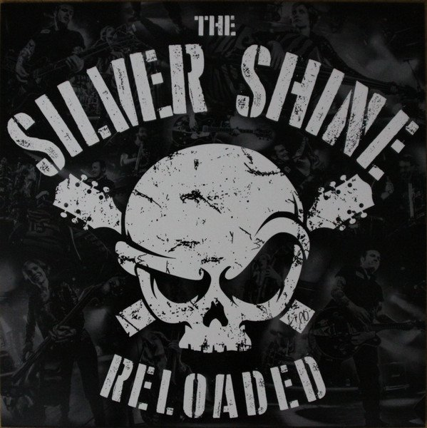 The Silver Shine - Reloaded