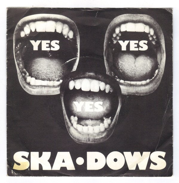 The Ska dows - Yes Yes Yes