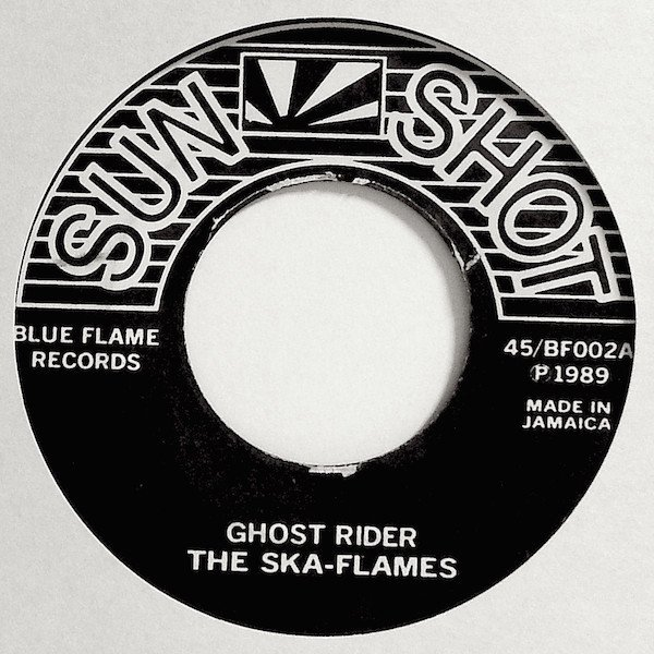 The Ska Flames - Ghost Rider / Reconfirmation