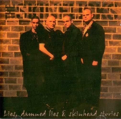 The Skinflicks - Lies, Damned Lies & Skinhead Stories
