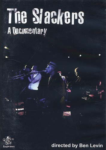 The Slackers - A Documentary