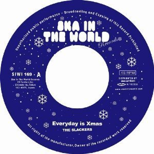The Slackers - Everyday Is Xmas / Attitude