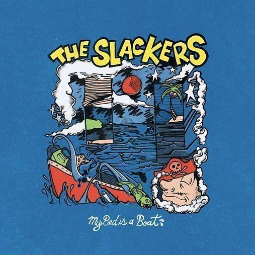 The Slackers - My Bed Is A Boat