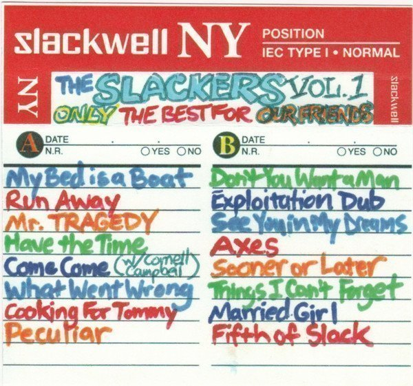 The Slackers - Only The Best For Our Friends, Vol. 1