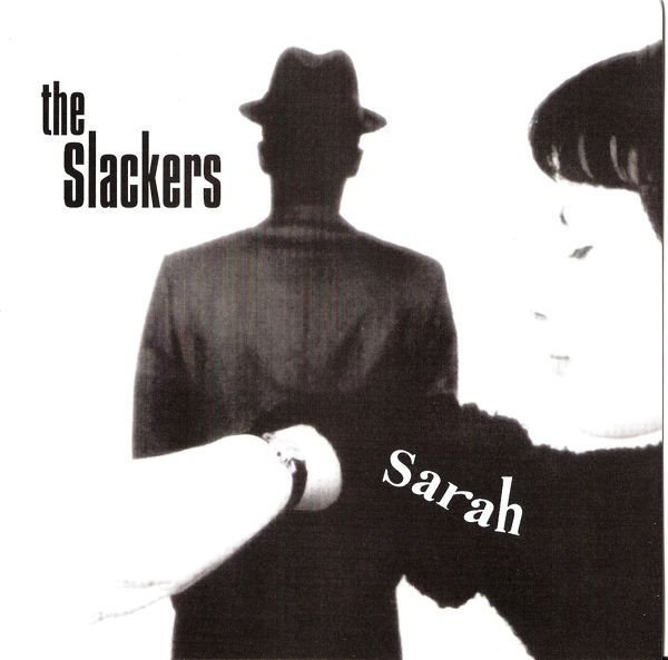 The Slackers - Sarah