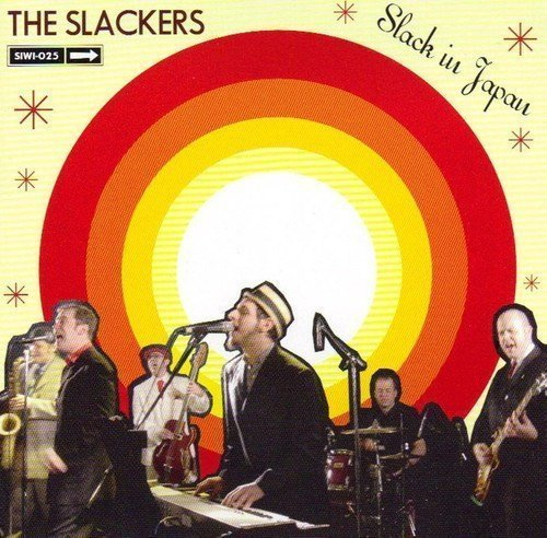 The Slackers - Slack In Japan