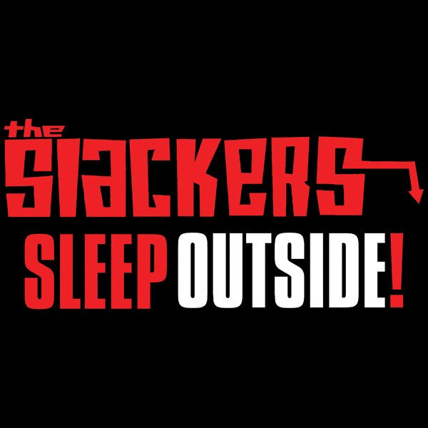 The Slackers - Sleep Outside