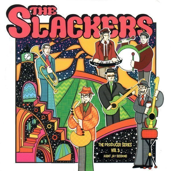 The Slackers - The Producer Series Vol 3: Agent Jay Sessions