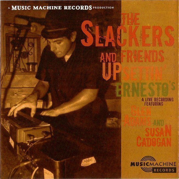 The Slackers - The Slackers And Friends Upsettin